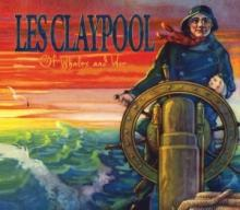 Les Claypool : Of whales and woe