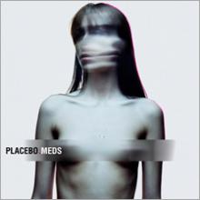 Placebo : Meds