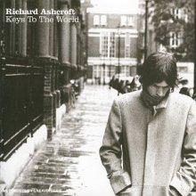 richard ashcroft: keys to the world