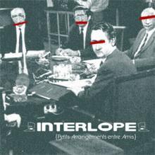 Interlope - Petits arrangements entre amis