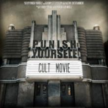 Punish Yourself - Cult movie