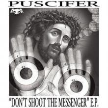 puscifer_dont_shoot_the_messenger.jpg