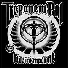 Treponem Pal : Weird machine