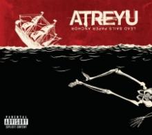 Atreyu - Lead, sails, paper anchor