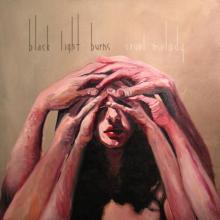 Black Light Burns - Cruel melody