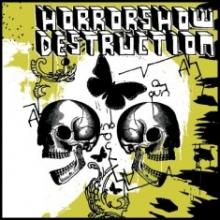 Horrorshow Destruction - What the hell is goin on ?