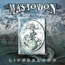 mastodon_lifesblood.jpg