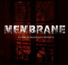 Membrane : A story of blood and violence