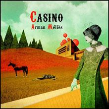arman melies : casino