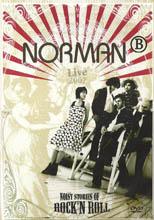 norman b: Noisy stories of rock'n'roll