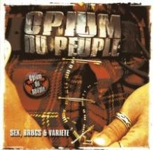 Opium Du Peuple - Sex, drugs & variété
