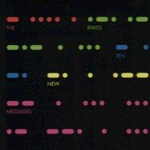 the rakes : ten new messages