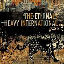 The Eternals: Heavy international