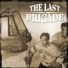 The Last Brigade - The last brigade