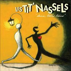 Les Tits' Nassels - Deux, trois trucs