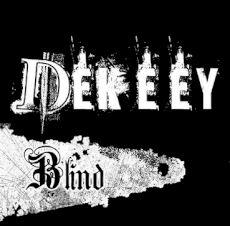 Dekeey - Blind