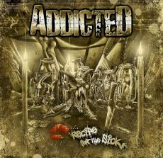Addicted - Recipe for the sick