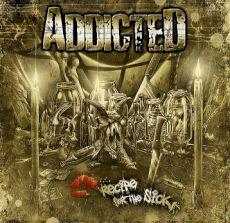 Addicted - Recipe for the sick