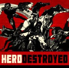 Hero Destroyed