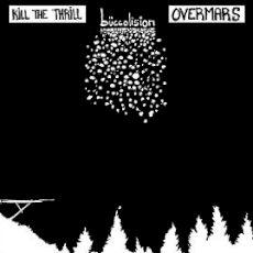 Split Overmars   Kill the Thrill
