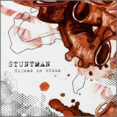 Stuntman - Signed in blood