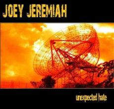 Joey Jeremiah : Unexpected hate
