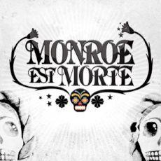 Monroe Est Morte - St