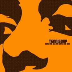 Tennisoap - Give me six or give me one