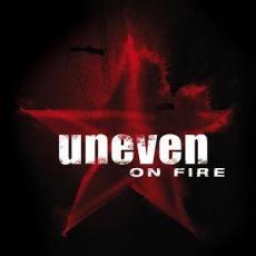 uneven_on_fire.jpg