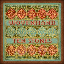 wovenhand: ten stones