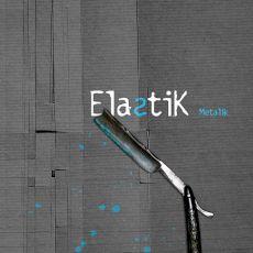 Elastik - Metalik