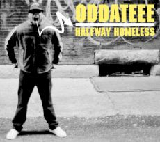 Oddateee - Halfway Homeless