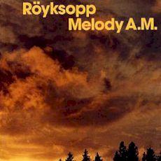 Röyksopp - Melody A.M (LP)