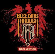 Bleeding Through - Decleration
