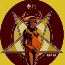 Dismo - Bulls & Gods