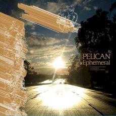 Pelican - Ephemeral EP