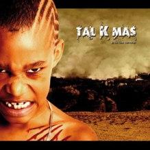 tal k mas: le fils des cendres