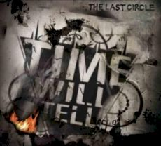 Time Will Tell - The Last Circle