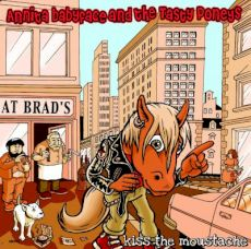 Annita Babyface And The Tasty Poneys  - Kiss the moustache