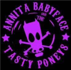 Annita Babyface and the Tasty Poneys