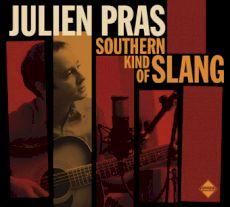Julien Pras - Southern kind of slang