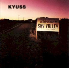 Kyuss - Sky Valley