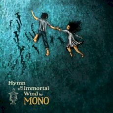 Mono - Hymn toe the immortal wind