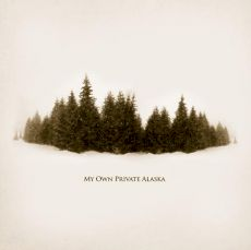 My Own Private Alaska - MOPA (Réédition)