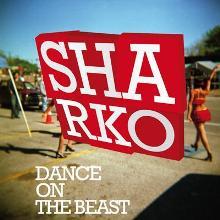 Sharko: Dance on the beast