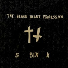 The Black Heart Procession - Six
