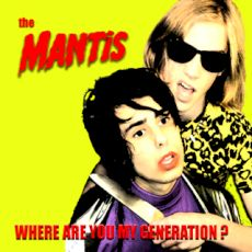 The Mantis-Where are you my generation?
