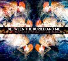 Between the Buried and Me - The Parallax : Hypersleep dialogues
