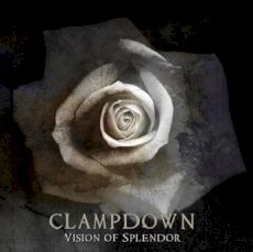 Clampdown - Vision of splendor
