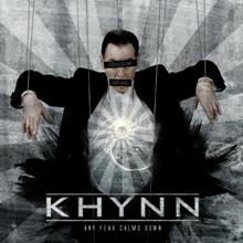 Khynn - Any fear calms down